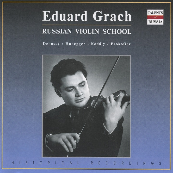 Eduard Grach - Russian Violin School | IDAGIO